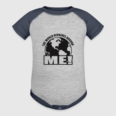 The World Revolves Around Me - Baby Contrast One Piece
