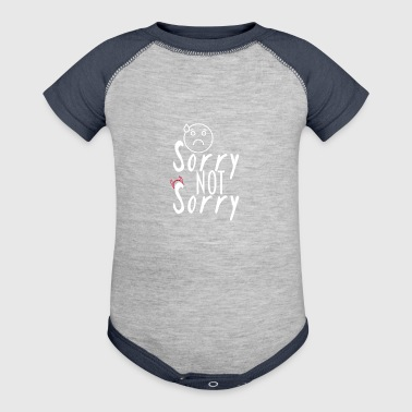 Sorry not sorry - Baby Contrast One Piece
