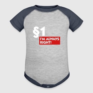 Paragraph 1: I'm Always Right! - Baby Contrast One Piece