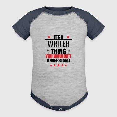 It's A Writer Thing - Baby Contrast One Piece