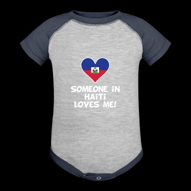Someone In Haiti Loves Me - Baby Contrast One Piece
