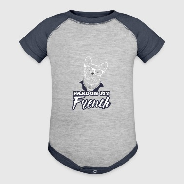 Pardon My French Bulldog With glasses - Baby Contrast One Piece