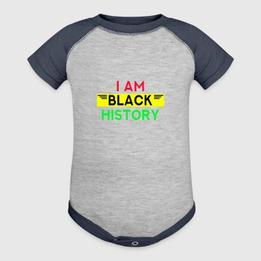 I Am Black History Proud African American - Baby Contrast One Piece
