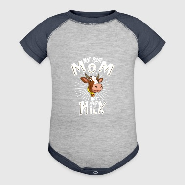 Not Your Mom Not Your Milk - Baby Contrast One Piece