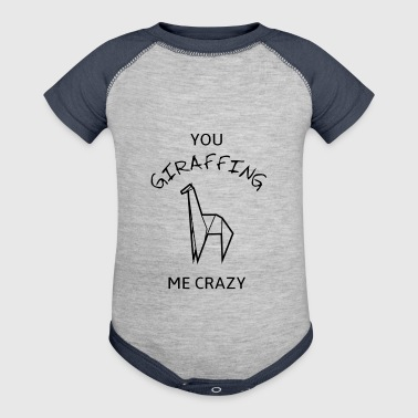 You GIRAFFING me crazy - Baby Contrast One Piece