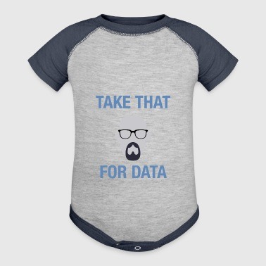 take that for data - Baby Contrast One Piece