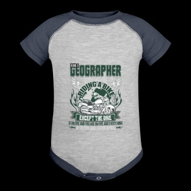 Being A Geographer T Shirt - Baby Contrast One Piece