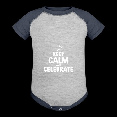Keep Calm and celebrate Wedding Party - Baby Contrast One Piece