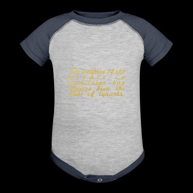 The welfare... Albert Camus Inspirational Quote - Baby Contrast One Piece