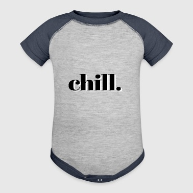 chill - Baby Contrast One Piece