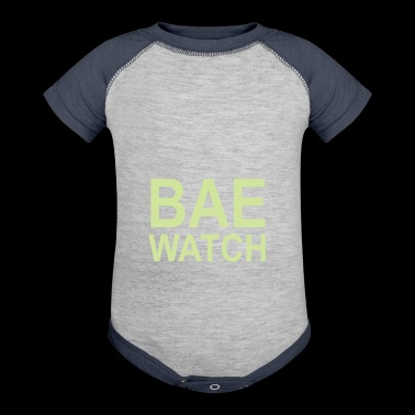 Cool BAEWATCH saying birthday shirt - Baby Contrast One Piece