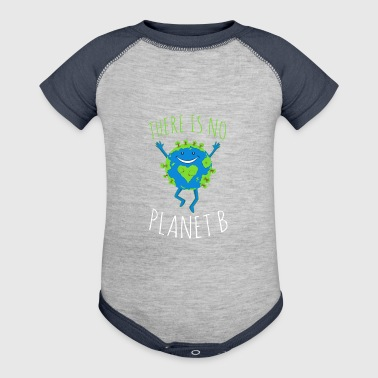There Is No Planet B - Earth Day - Baby Contrast One Piece