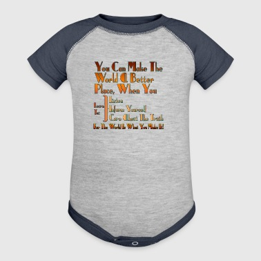 The World Is What You Make It Mens T-Shirt - Baby Contrast One Piece