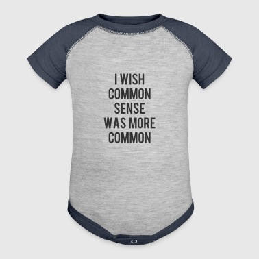 Funny Quote - Baby Contrast One Piece