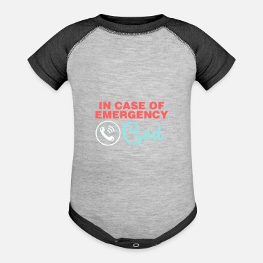 Suicide Emergency Number Day In Case Of Emergency Call God - Baseball Baby Bodysuit