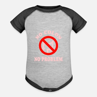 Colon No Colon No Problem - Baseball Baby Bodysuit