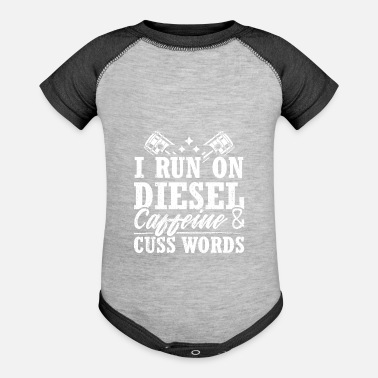 Gas Awesome Diesel Design Quote I Run On Diesel - Baseball Baby Bodysuit