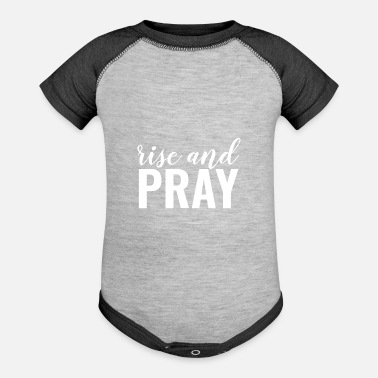 God Rise And Pray - Christian - Baseball Baby Bodysuit