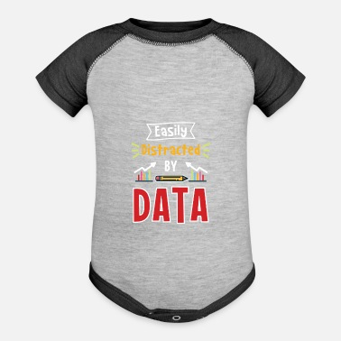 Data Easily Distracted By Data For Data Analysts - Baseball Baby Bodysuit
