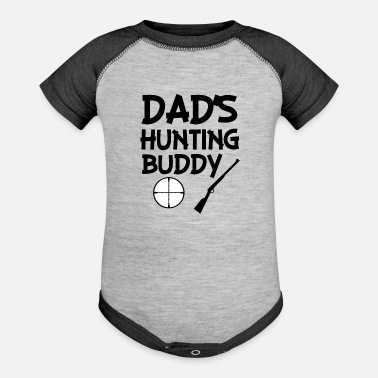 Hunting Dad's Hunting Buddy funny baby boy shirt  - Contrast Baby Bodysuit
