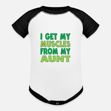 Aunt I Get My Muscles From My Aunt - Contrast Baby Bodysuit