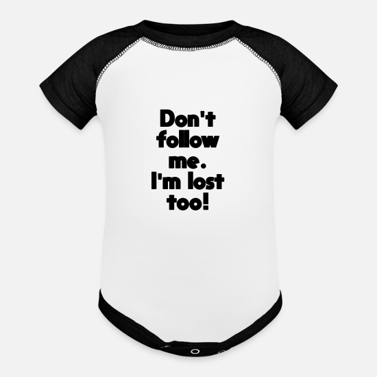 Text Baby Clothing - Funny text Don't follow me - Contrast Baby Bodysuit white/black