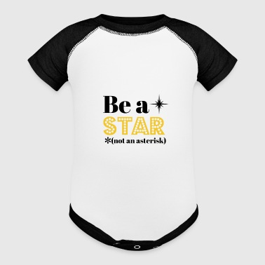 Be A Star Not An Asterisk - Baby Contrast One Piece