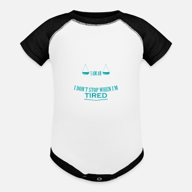 Court I Am An Attorney I Don't Stop When I'm Tired Shirt - Baseball Baby Bodysuit