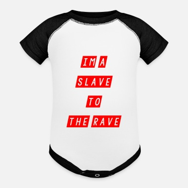 Slave-female slave to the rave - Baseball Baby Bodysuit