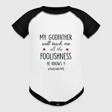 My godfather will teach me all the foolishness - Baby Contrast One Piece