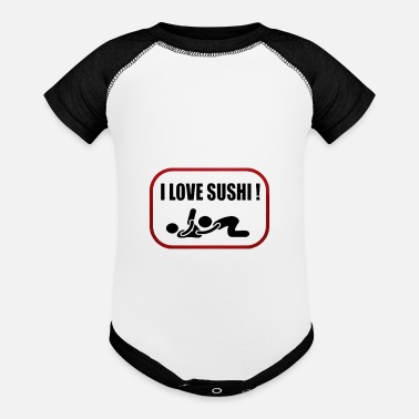 Love I Love Sushi Adult Funny oral SEX - Baseball Baby Bodysuit