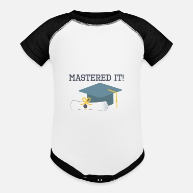 Masters Mastered It Funny Graduation Gift Masters Degree - Contrast Baby Bodysuit
