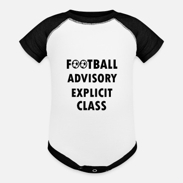 Explicit football advisory explicit - Contrast Baby Bodysuit