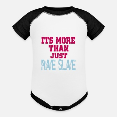 Slave Female more than a rave slave - Baseball Baby Bodysuit