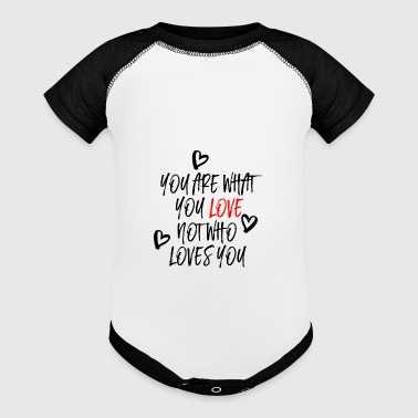 You are what you Love - Baby Contrast One Piece