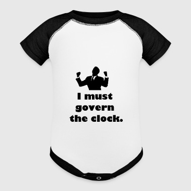 I must govern the clock, not be governed by it. - Baby Contrast One Piece