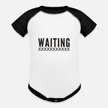 Wait Waiting - Contrast Baby Bodysuit