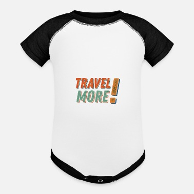 Traveling Travel more - Baseball Baby Bodysuit