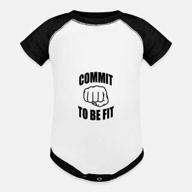 Fitness Commit to be fit - Fitness - Baseball Baby Bodysuit