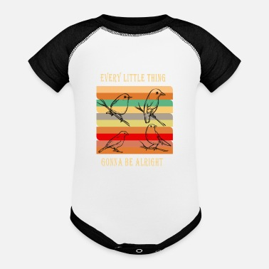 Birds Every Little Thing Gonna Be Alright Bird - Baseball Baby Bodysuit