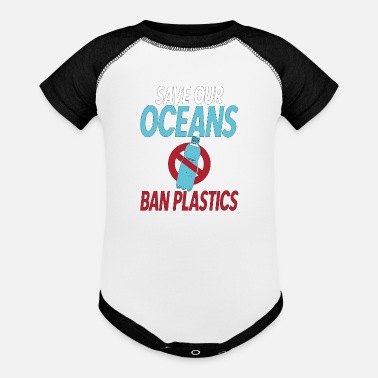 Marine Save Our Oceans Ban Plastics Coastal Cleanup No - Baseball Baby Bodysuit