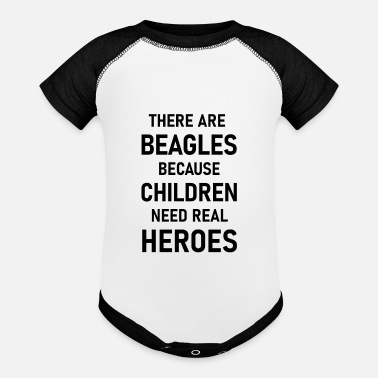 Beagles exist because children need real heroes - Baseball Baby Bodysuit