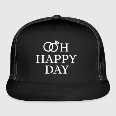 ooh_happy_day - Trucker Cap