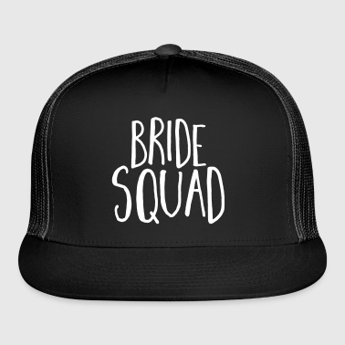 Bride Squad Hen Party  - Trucker Cap