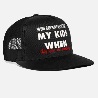 Is Faster Than Funny Parenting Energetic Son Family Home Chaos Co - Trucker Cap