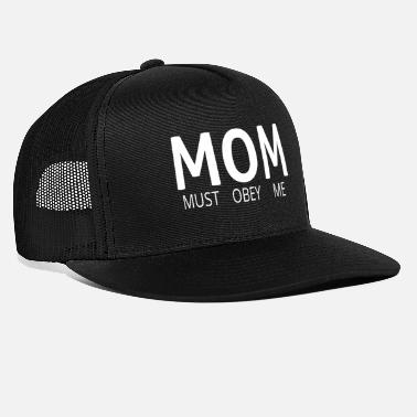 Acronym MOM (Must Obey Me) - Trucker Cap