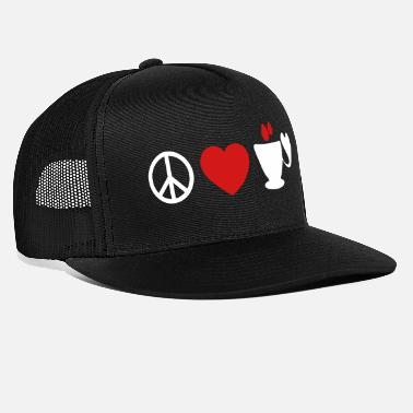 Coffee ☮♥☕Peace-Love-Coffee/Tea-The 3 Great Essentials☕♥☮ - Trucker Cap
