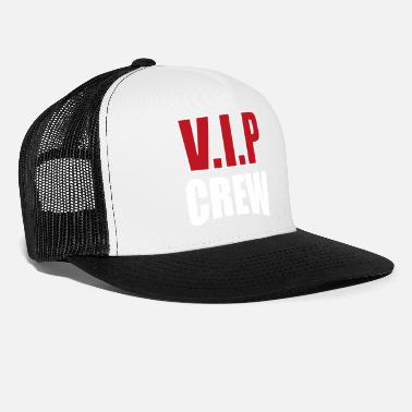 Vip VIP Crew Bachelor Party - Trucker Cap