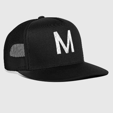 Stand M stands for... - Trucker Cap