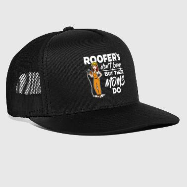 Roofer Female Roofer - Their Moms Brug - Trucker Cap